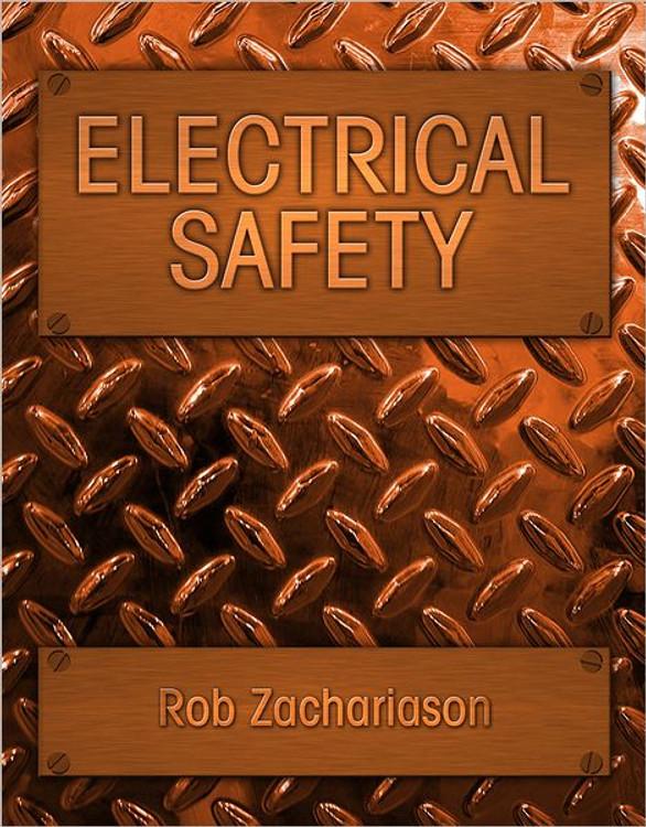 Electrical Safety - Rob Zachariason