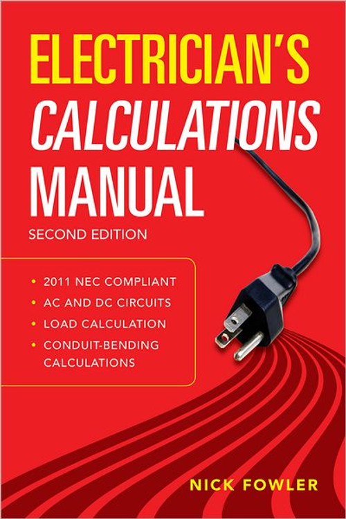Electrician's Calculations Manual 2nd Edition - ISBN#9780071770163