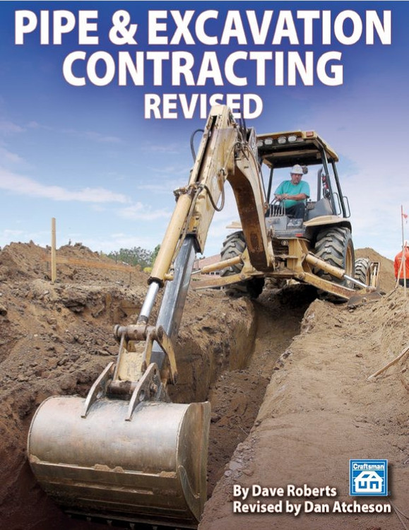 Pipe & Excavation Contracting, Revised - ISBN#9781572182660