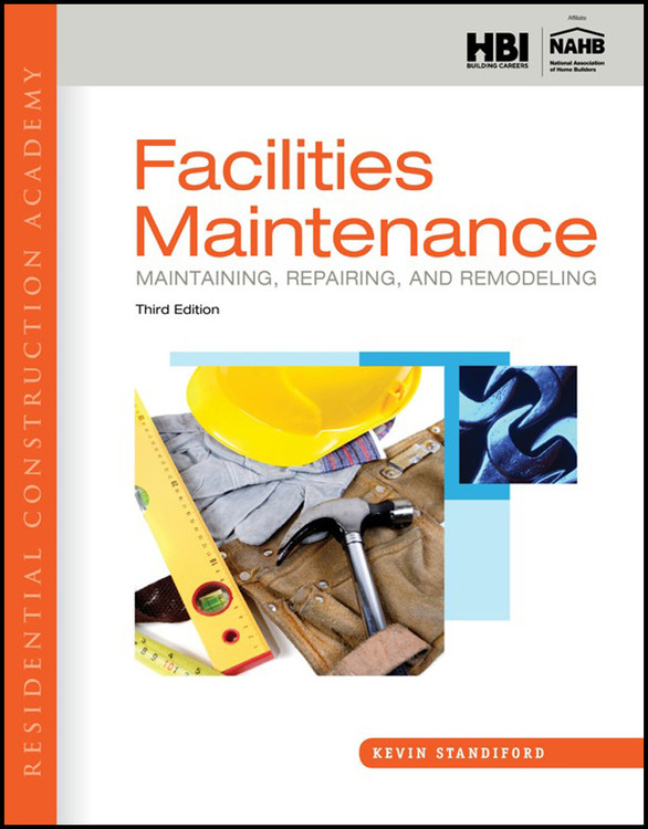 Residential Construction Academy: Facilities Maintenance 3rd Edition - ISBN#9781133282433