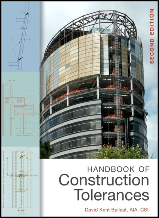 Handbook of Construction Tolerances 2nd Edition - ISBN#9780471931515