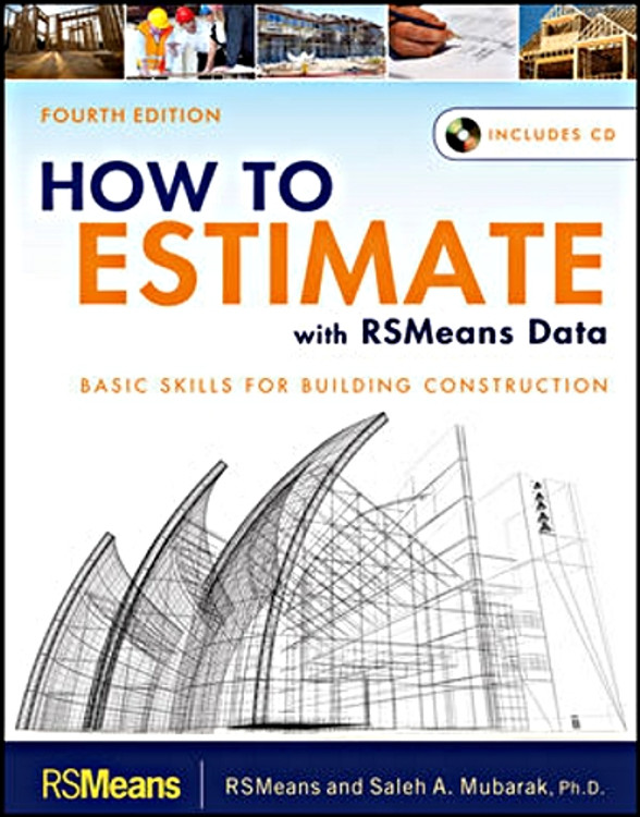 How to Estimate with RSMeans Data 4th Edition - ISBN#9781118025284