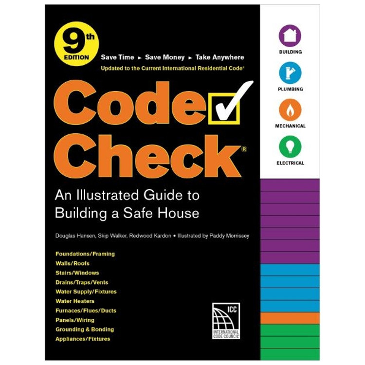 Code Check: An Illustrated Guide to Building a Safe Home - ISBN#9781641551465