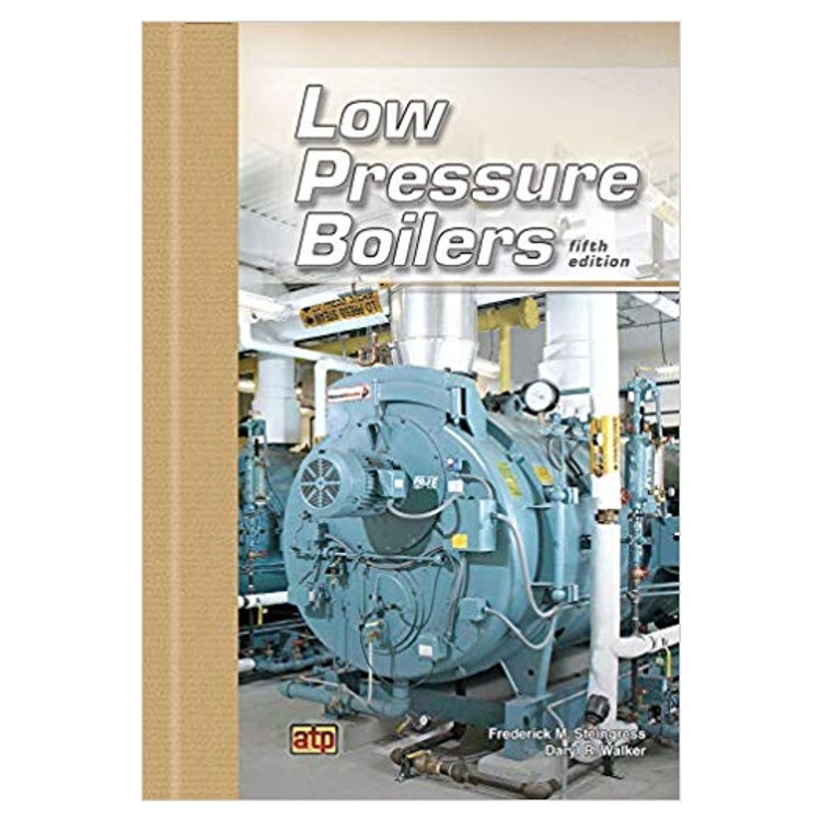 Low Pressure Boilers 5th Edition - ISBN#9780826943729
