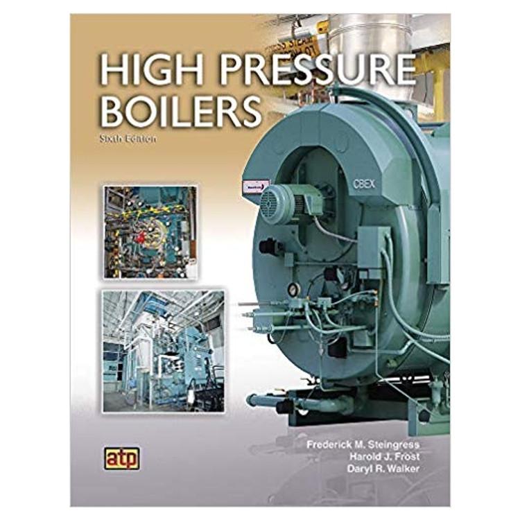 High Pressure Boilers - ISBN#9780826943316