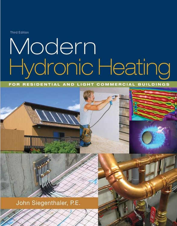 Modern Hydronic Heating: For Residential and Light Commercial Buildings 3rd Edition - ISBN#9781428335158