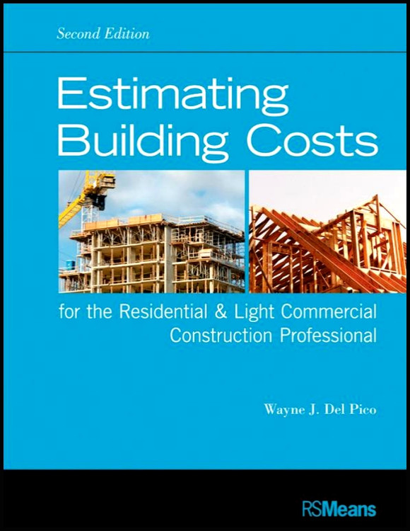 Estimating Building Costs for the Residential & Light Commercial Contractor 2nd Edition - ISBN#9781118099414
