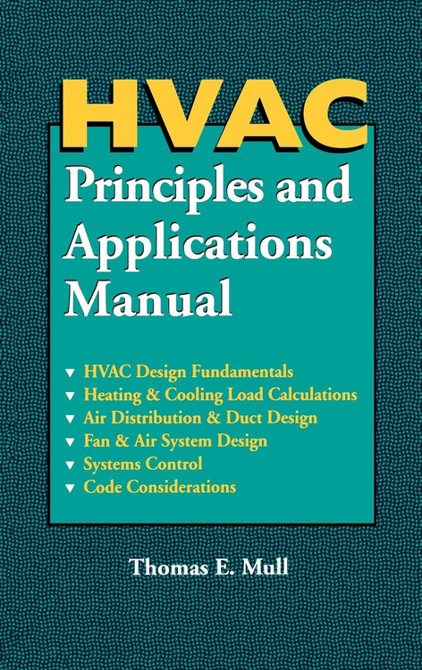 HVAC Principles and Applications Manual - ISBN#9780070444515