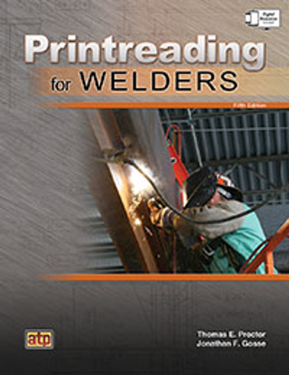 Printreading for Welders 5th Edition - ISBN#9780826930712