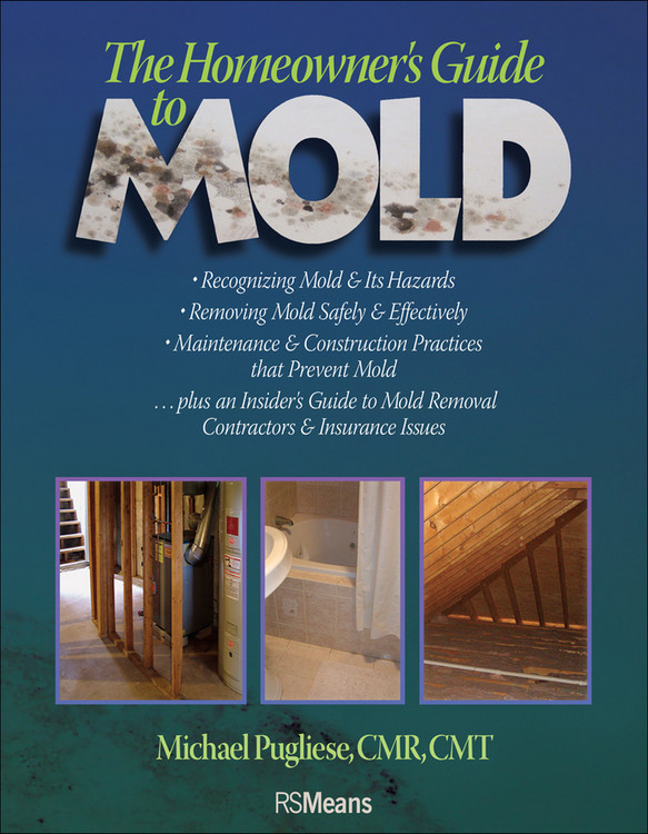Homeowner's Guide to Mold - ISBN#9780876298213