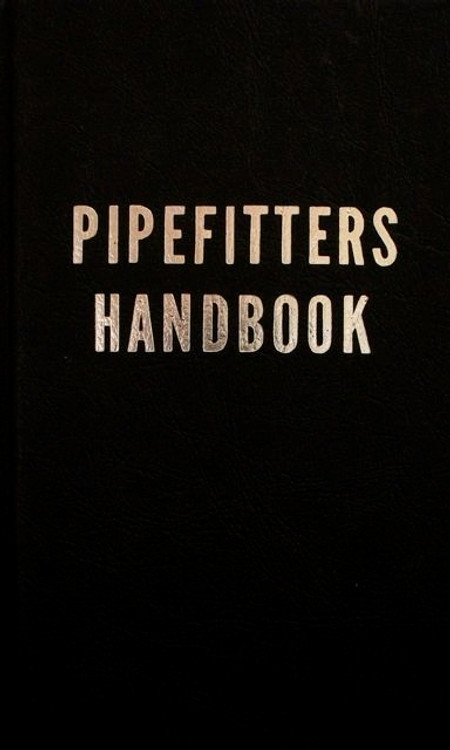 Pipefitters Handbook 3rd Edition - ISBN#9780831130190