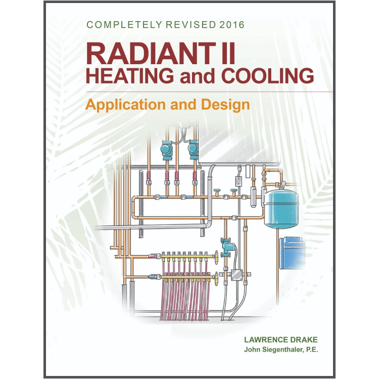 Radiant II Heating & Cooling - Application and Design