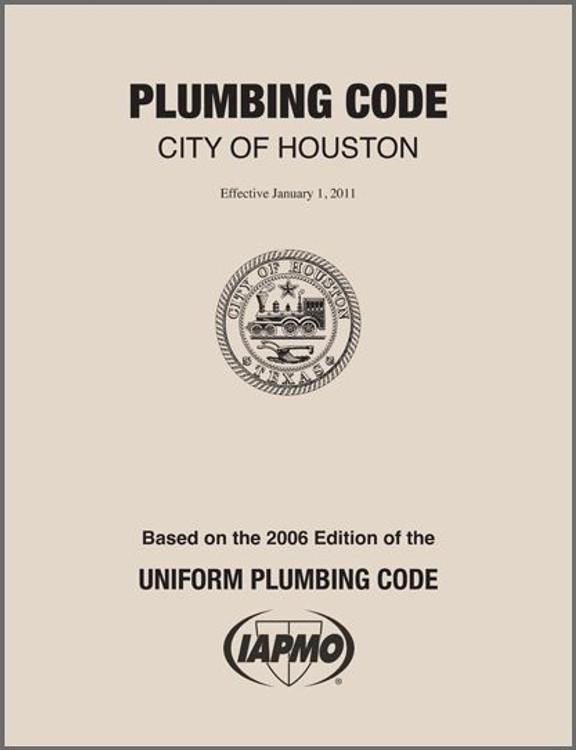 2011 Houston Plumbing Code Amendments Contractor Resource