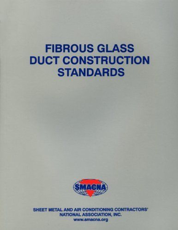 Fibrous Glass Duct Construction Standards - ISBN#9781617210150