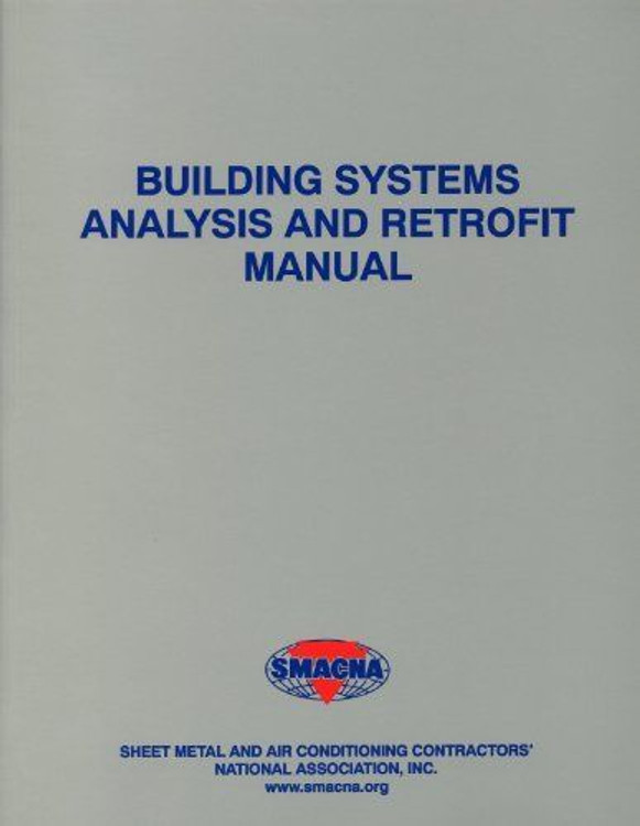 Building Analysis and Retrofit Manual - ISBN#9781617210099