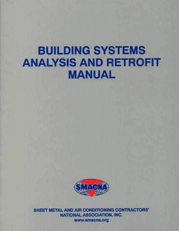 Building Analysis and Retrofit Manual - ISBN#9781617210099