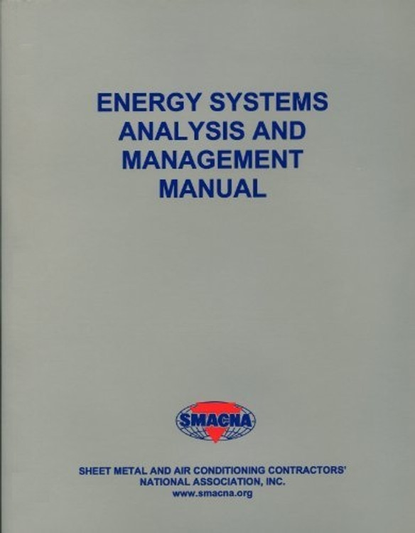 Energy Systems Analysis and Management Manual - ISBN#9781617210129