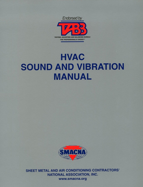 HVAC Sound and Vibration Manual - ISBN#9781617210365