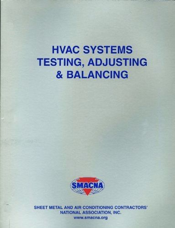 HVAC Systems - Testing, Adjusting & Balancing - ISBN#9781617210419