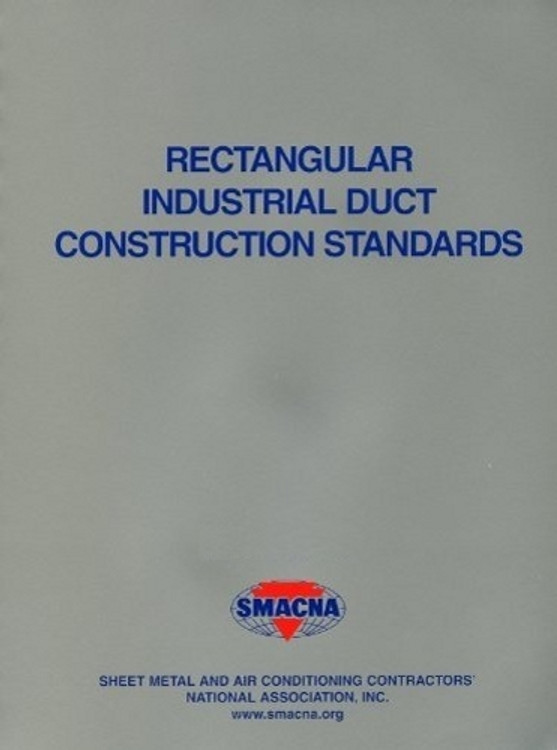Rectangular Industrial Duct Construction Standards (SI) - ISBN#9781617210624