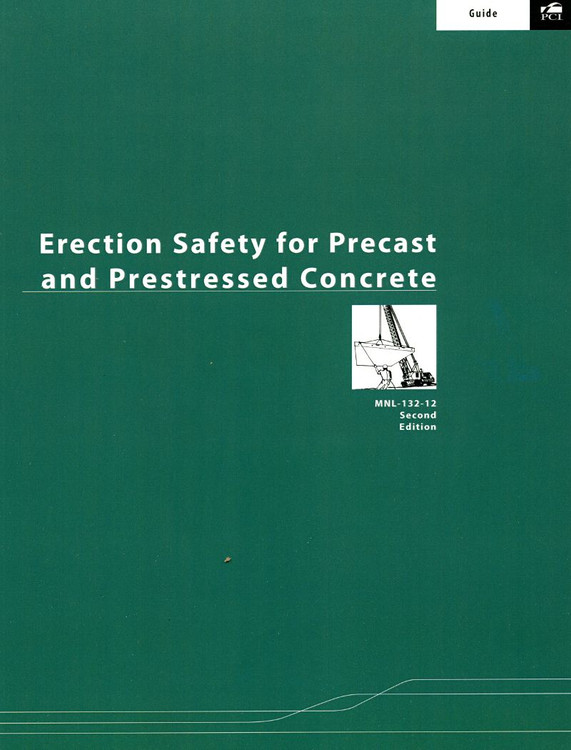 Erection Safety for Precast and Prestressed Concrete