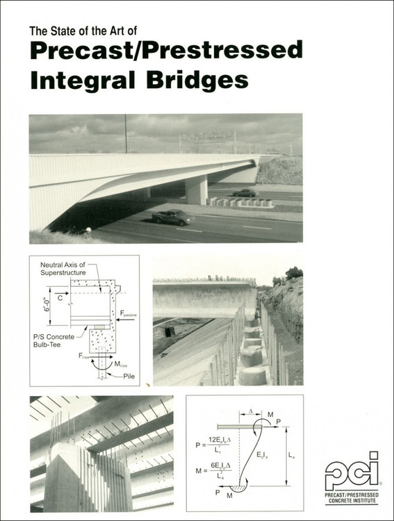 The State-of-the-Art of Precast Prestressed Integral Bridges -ISBN#9780937040669