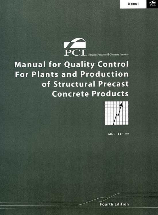 Manual for Quality Control for Plants and Production of Structural Precast Concrete Products - ISBN#9780937040614