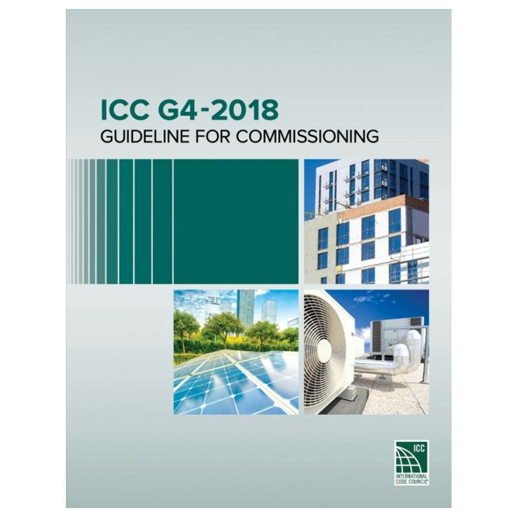 ICC G4-2018: Guideline for Commissioning - ISBN#9781609838683