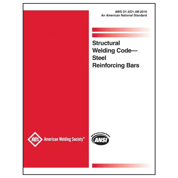 AWS D1.4/D1.4M:2018 Structural Welding Code - Reinforcing Steel - ISBN#9780871719539
