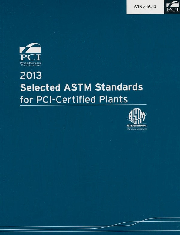 Selected ASTM Standards for PCI Certified Plants