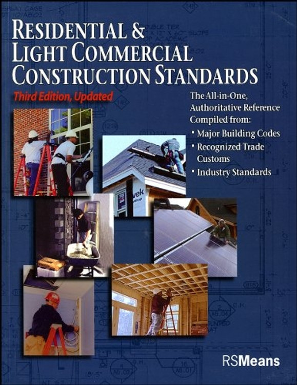 Residential & Light Commercial Construction Standards 3rd Edition - ISBN#9780876290125