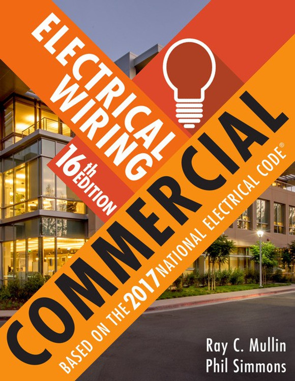 Electrical Wiring Commercial 16th Edition - ISBN#9781337101882