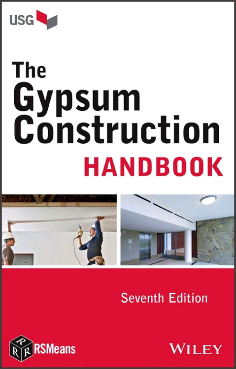 The Gypsum Construction Handbook - ISBN#9781118749845