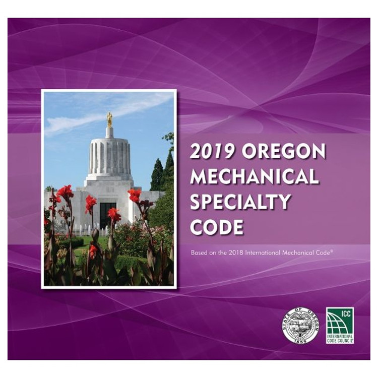 2019 Oregon Mechanical Specialty Code - ISBN#9781609839109