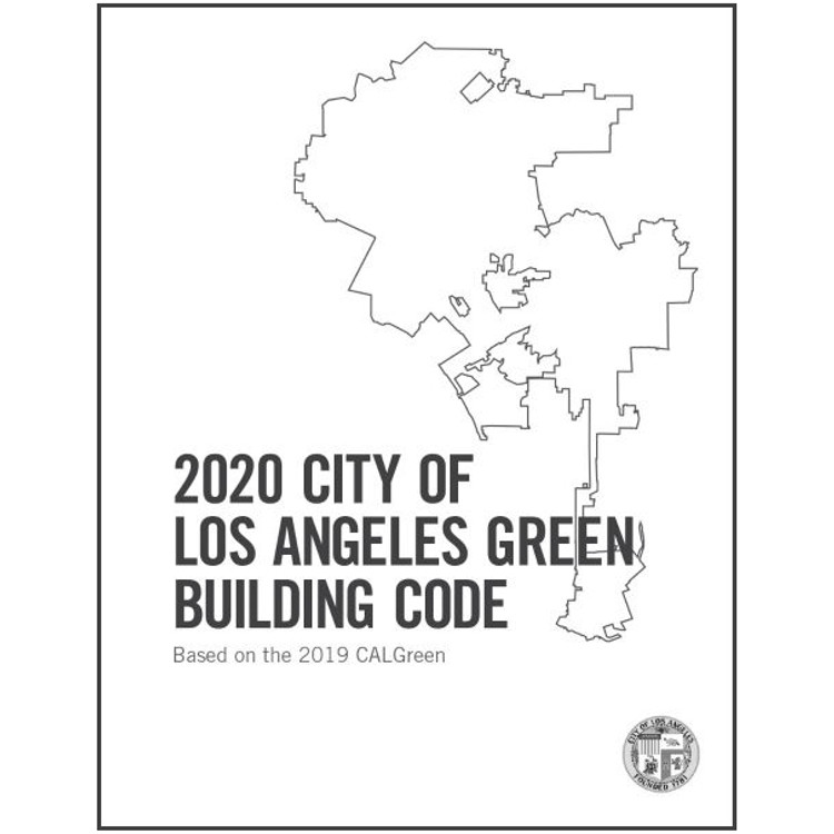 2020 City of Los Angeles Green Building Code Amendments - ISBN#9781609839529