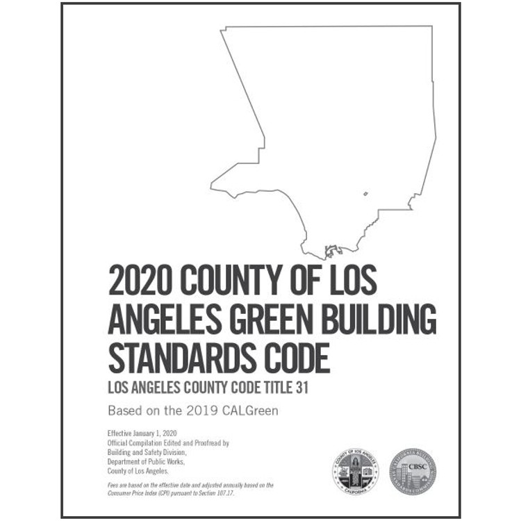 2020 County of Los Angeles Green Building Standards Code Amendments - ISBN#9781609839468