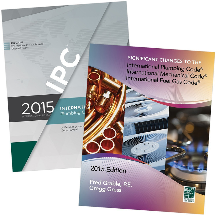 2015 IPC and Significant Changes to the IPC, IMC & IFGC