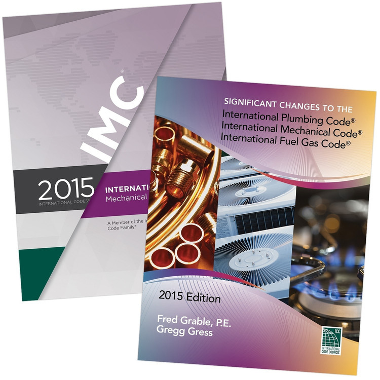 2015 IMC and Significant Changes to the IPC, IMC & IFGC 2015 Edition