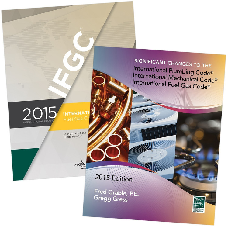 2015 IFGC and Significant Changes to the IPC, IMC & IFGC 2015 Edition