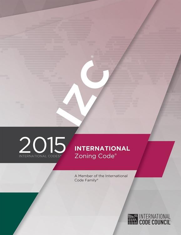 2015 International Zoning Code - ISBN#9781609834890