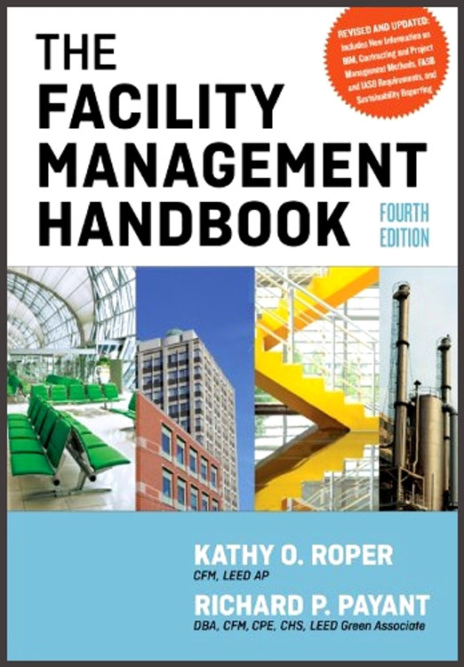 The Facility Management Handbook 4th Edition - ISBN#9780814432150
