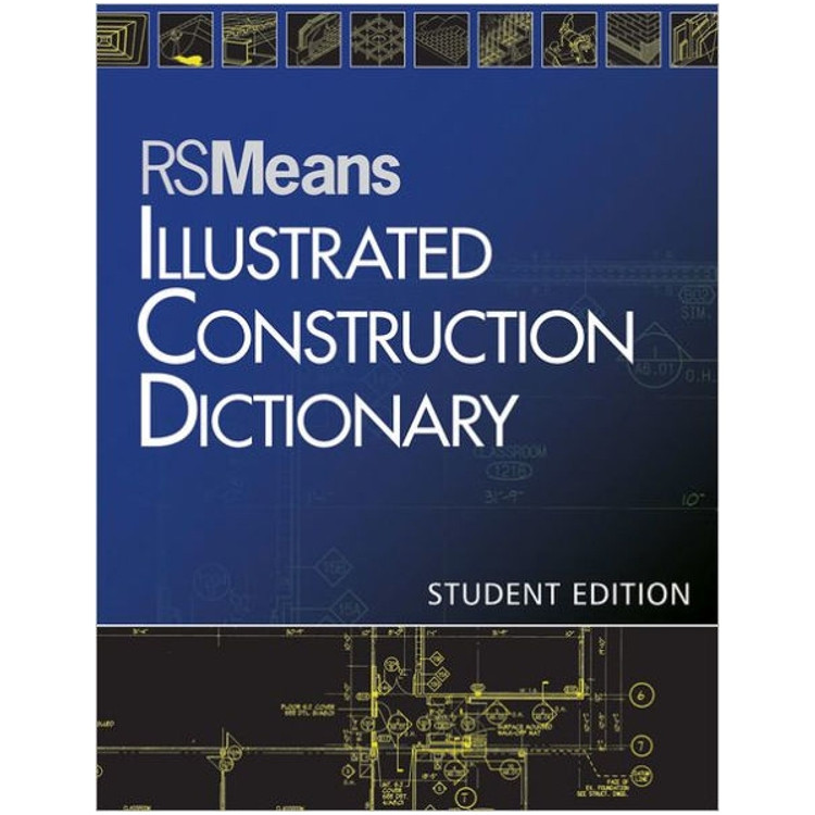 RSMeans Illustrated Construction Dictionary - ISBN#9781118133521