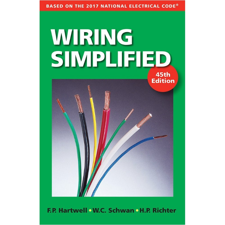 Wiring Simplified 45th Edition - ISBN#9780997905311