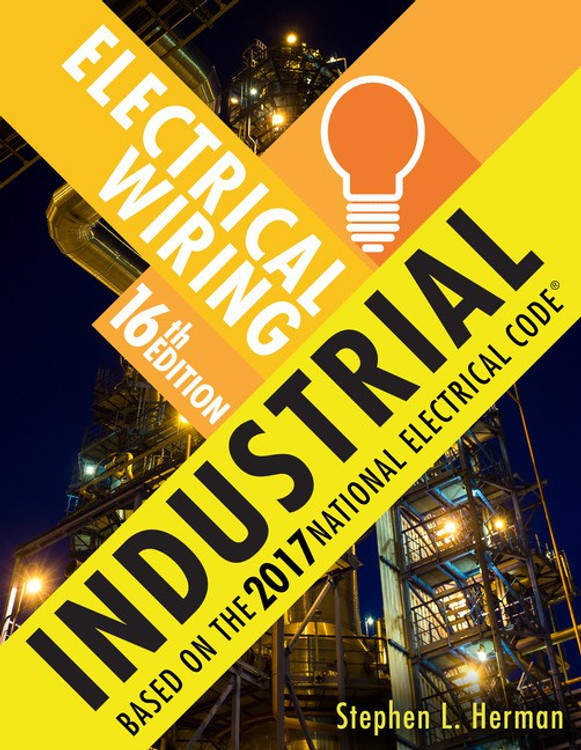 Electrical Wiring Industrial 16th Edition - ISBN#9781337101929