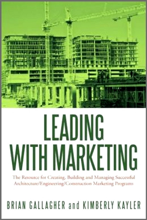 Leading with Marketing - ISBN#9781449039677