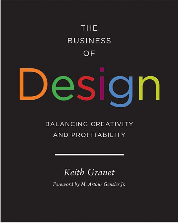 The Business of Design: Balancing Creativity and Profitability - ISBN#9781616890186
