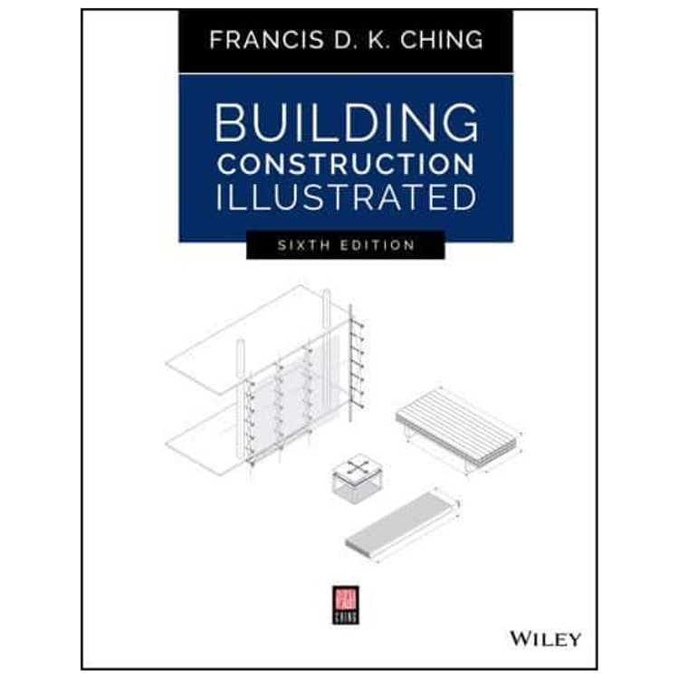 Building Construction Illustrated - ISBN#9781119583080