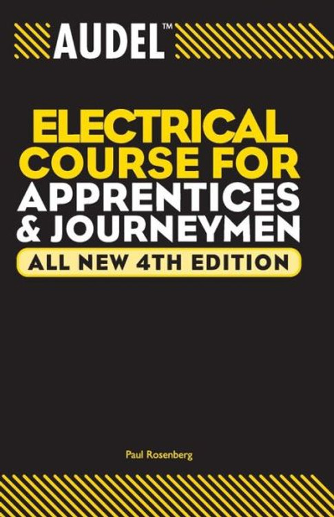 Audel Electrical Course for Apprentices and Journeymen 4th Edition - ISBN#9780764542008