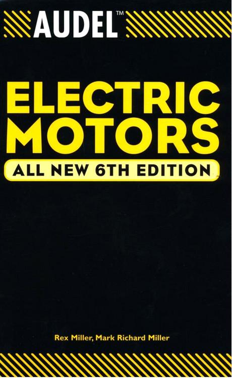 Audel Electric Motors 6th Edition - ISBN#9780764541988