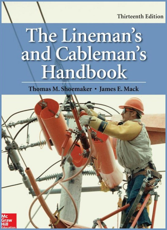 The Lineman's and Cableman's Handbook 13th Edition - ISBN#9780071850032
